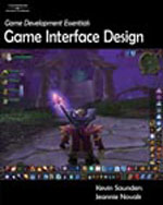 Game Development Essentials: Game Interface Design, 1st Edition, 978-1-4180-1620-3