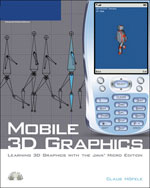 Mobile 3D Graphics: Learning 3D Graphics with the Java Micro Edition, 1st Edition, 978-1-59863-292-7