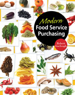 Modern Food Service Purchasing: Business Essentials to Procurement, 1st Edition, 978-1-4180-3964-6