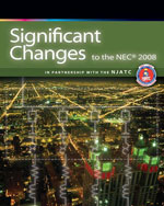 Significant Changes to the NEC 2008 Edition, 1st Edition, 978-1-4180-6747-2