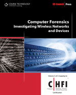 ePack: eBook: Computer Forensics: Investigating Wireless Networks and Devices + Premium Web Site Instant Access Code, 1st Edition, 978-1-133-62321-2