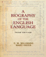 Workbook for Millward/Hayes' A Biography of the English Language, 978-0-495-91009-1