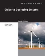 Guide to Operating Systems, 4th Edition, 978-1-111-30636-6