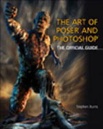 The Art of Poser and Photoshop: The Official e-frontier Guide, 1st Edition, 978-1-59863-431-0