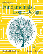 Fundamentals of Logic Design, 7th Edition, 978-1-133-62847-7