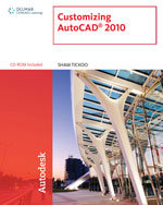 Customizing AutoCAD® 2010, 1st Edition, 978-1-4390-5875-6