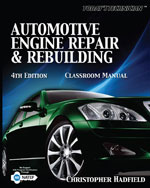 Today's Technician: Automotive Engine Repair & Rebuilding Classroom Manual and Shop Manual, 4th Edition, 978-1-4354-2824-9