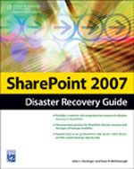 SharePoint 2007 Disaster Recovery Guide, 1st Edition, 978-1-58450-599-0