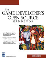 Game Developer's Open Source Handbook, 1st Edition, 978-1-58450-497-9
