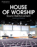 House of Worship Sound Reinforcement, 1st Edition, 978-1-59863-613-0