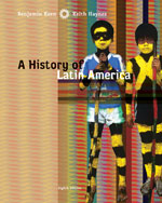 A History of Latin America, 8th Edition, 978-0-618-78318-2