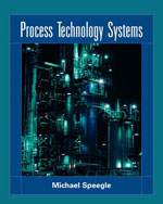 Process Technology Systems, 1st Edition, 978-1-4180-3999-8