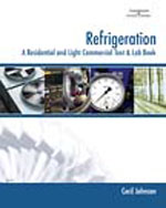 Refrigeration: A Residential and Light Commercial Text & Lab Book, 1st Edition, 978-1-4180-0560-3