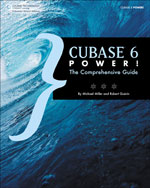 Cubase 6 Power!: The…,9781435460225