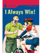 I Always Win!: Found…