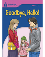 Goodbye, Hello: Foun…,9781413027617