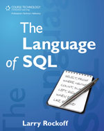 The Language of SQL:…,9781435457515