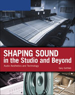 Shaping Sound in the…,9781598633917