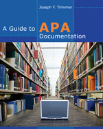 A Guide to APA Documentation, 1st Edition
