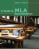 A Guide to MLA Documentation, 9th Edition
