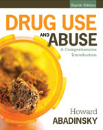 Drug Use and Abuse: …, 9781285070278