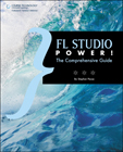 FL Studio Power!: Th…,9781598639919