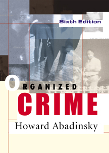 Organized Crime, 6th…,9780534543808