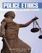 Police Ethics, 2nd E…,9781111544515