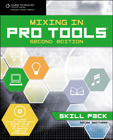 Mixing in Pro Tools:…, 9781598639728