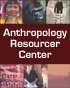 Anthropology Resourc&hellip;