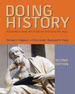 Doing History: Research and Writing in the Digital Age, 2nd Edition