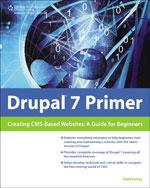 Drupal 7 Primer: Cre…, 9781435459908