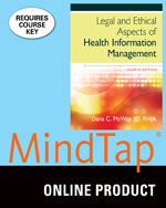Health information management textbooks and ebook textbooks mindtaphealth information management 2 terms 12 months instant access for mcways legal and ethical aspects of health information management 4th edition sciox Choice Image