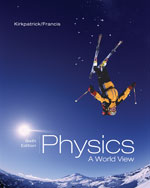 Physics: A World Vie…,9780495010883