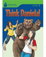 Think Daniela!: Foun…, 9781413028867
