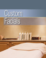 Custom Facials, 1st …