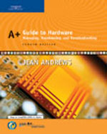 A+ Guide to Hardware…,9780619217624