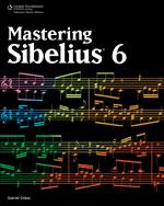 Mastering Sibelius 6…,9781435456853
